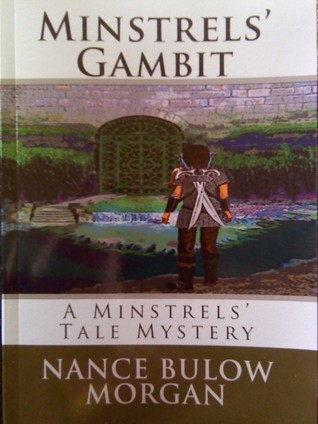 Minstrels' Gambit by Nance Bulow Morgan