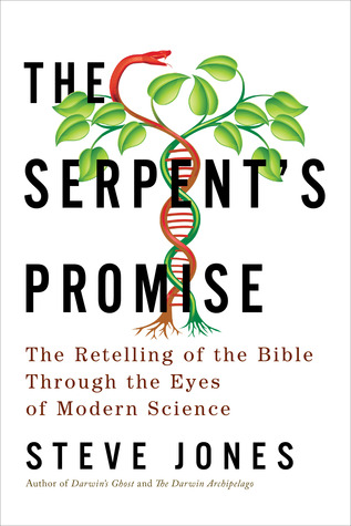 The Serpent's Promise by Steve Jones