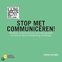 Stop met communiceren