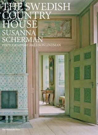 The Swedish Country House by Ake E  Lindman