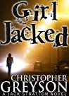 Girl Jacked (Jack Stratton, #1)
