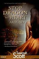 Stop Dragon My Heart Around (Las Vegas Dragons, #2)