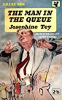 The Man in the Queue (Inspector Alan Grant, #1)