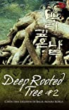 Deep Rooted Tree #2