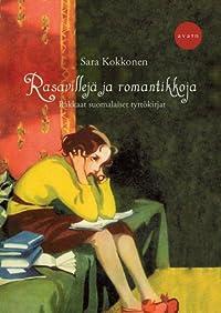 Rasavillejä ja romantikkoja