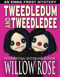 Tweedledum and Tweedledee (Emma Frost #6)
