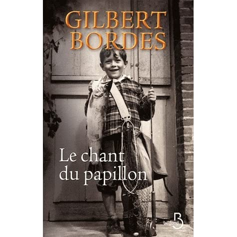 Le Chant Du Papillon By Gilbert Bordes