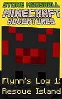 Rescue Island (Minecraft Adventures: Flynn's Log, #1)
