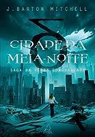 Cidade da Meia-Noite (Conquered Earth, #1)
