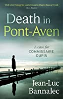 Death in Pont-Aven (Commissaire Dupin, #1)