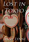 Lost in Tokyo by Jenny Lynne