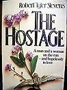 The Hostage by Robert Tyler Stevens