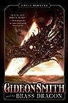 Gideon Smith and the Brass Dragon (Gideon Smith, #2)
