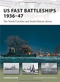 US Fast Battleships 1936–47: The North Carolina and South Dakota classes