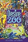 Desire Zoo: Poems