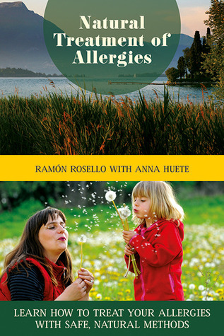 Natural Treatment of Allergies Learn How to Treat Your Allergies with Safe-al Methods