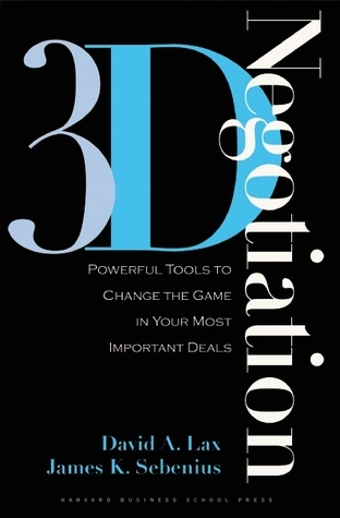 3-d-Negotiation-Powerful-Tools-to-Change-the-Game-in-Your-Most-Important-Deals