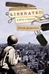 Liberated: A Novel of Germany, 1945 (Kaspar Brothers #2)