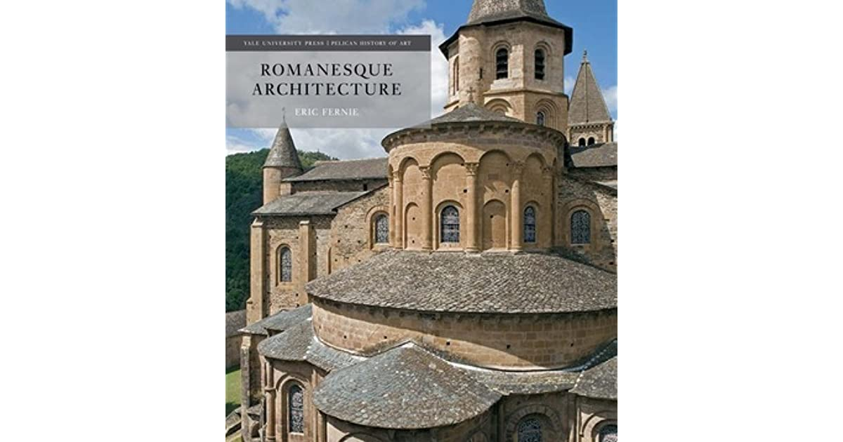 Romanesque architecture the first style of the european age by eric romanesque architecture the first style of the european age by eric fernie fandeluxe
