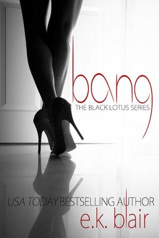 Bang (Black Lotus, #1)