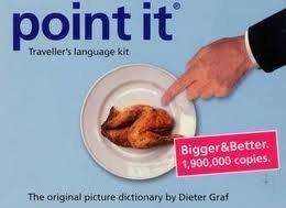 Point it: Traveller's Language Kit - The Original Picture Dictionary - Bigger and Better (English, Spanish, French, Italian, German and Russian Edition) 16th (sixteenth) edition Text Only