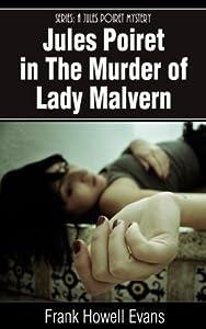 The Murder of Lady Malvern (Jules Poiret, #2)
