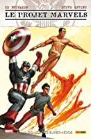 Le Projet Marvels: La Naissance Des Superhéros