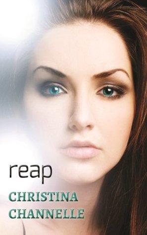 Reap (Reap, #1)