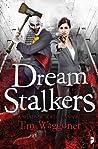 Dream Stalkers (Shadow Watch, #2)
