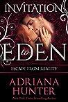 Escape From Reality (Invitation to Eden #3)