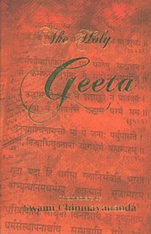 The Holy Geeta by Chinmayananda Saraswati