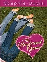 The Boyfriend Game (First Kisses #5)