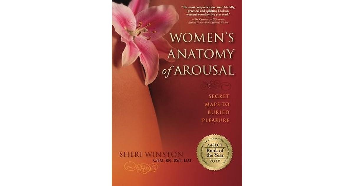 Womens Anatomy Of Arousal Secret Maps To Buried Pleasure By Sheri