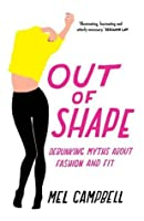 Out of Shape: Debunking Myths about Fashion and Fit