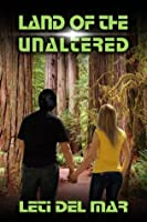 Land of the Unaltered (Confederation Chronicles)
