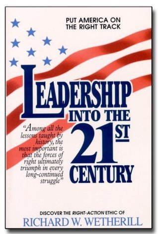 Leadership Into The 21st Century