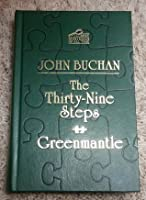 The Thirty-Nine Steps & Greenmantle (The Best Mysteries of All Time)