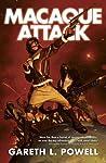 Macaque Attack! (Ack-Ack Macaque, #3)