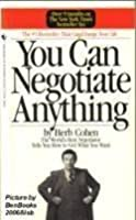 You Can Negotiate Anything by Herb Cohen ...