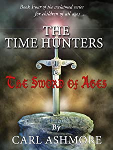 The Time Hunters and the Sword of Ages