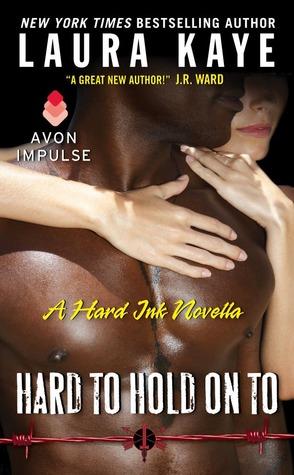 Hard to Hold on To (Hard Ink, #2.5)