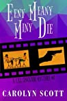 Eeny Meany Miny Die (Cat Sinclair Mysteries)