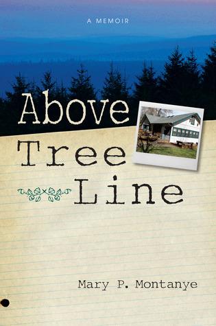 Above Tree Line: A Memoir