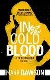 In Cold Blood (Beatrix Rose #1)