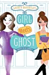 Ghost of a Chance (Girl Meets Ghost, #3)