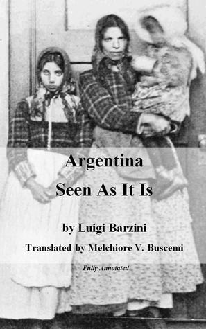 Argentina Seen As It Is