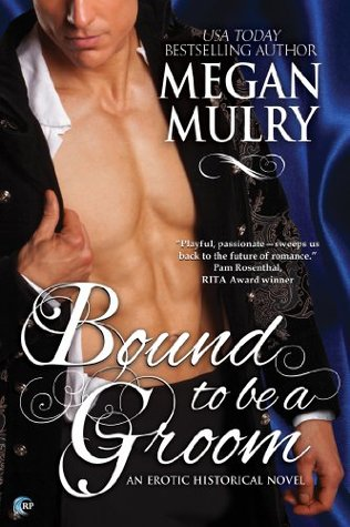Bound to be a Groom (Regency Reimagined #1)
