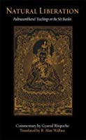 Natural Liberation: Padmasambhava's Teachings on the Six Bardos