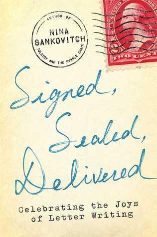 Signed-Sealed-Delivered-Celebrating-the-Joys-of-Letter-Writing