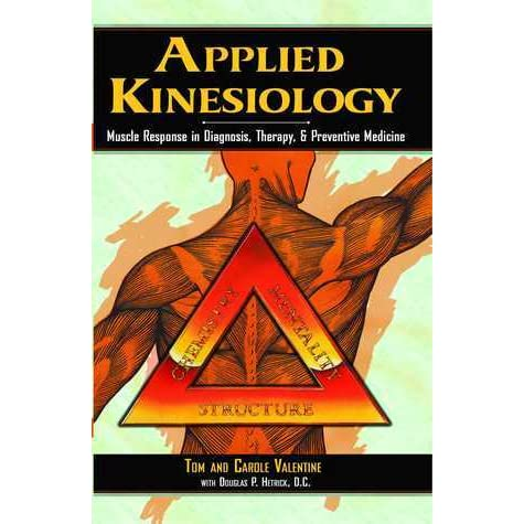 applied kinesiology What alternative health practitioners might not tell you giving a voice of reason in response to the substantial amount of uncritical media coverage currently being given to alternative medicine.